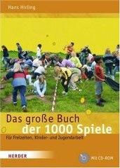 Das große Buch der 1000 Spiele - für Freizeiten, Kinder- und Jugendarbeit